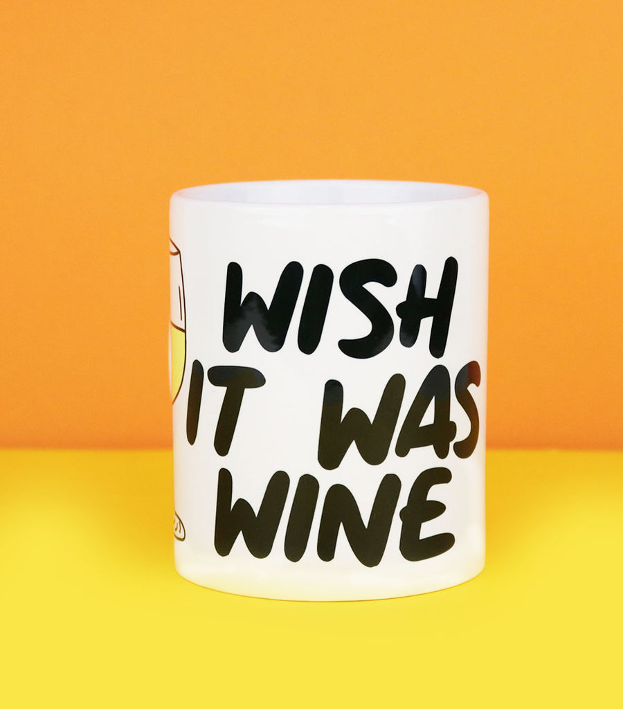 Wish It Was Wine (Coffee Mug)