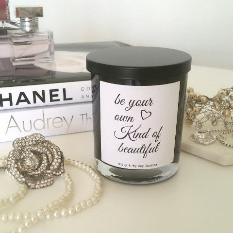 Typography Candle - Be Your Own Kind of Beautiful