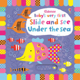 Usborne Baby's very first slide and see  under the sea หนังสือ Baby's very first slide and see  under the sea   สำหรับเด็กแรกเกิดขึ้นไป