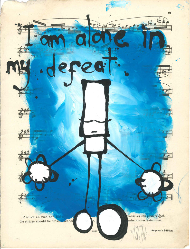 "My Dog Sighs - ""I am alone in my defeat"""