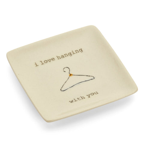 I Love Hanging With You Ring Dish-Accessories-General-7 Charming Sisters, LLC