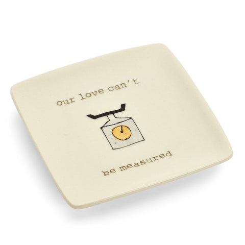 Our Love Can't Be Measured Ring Dish