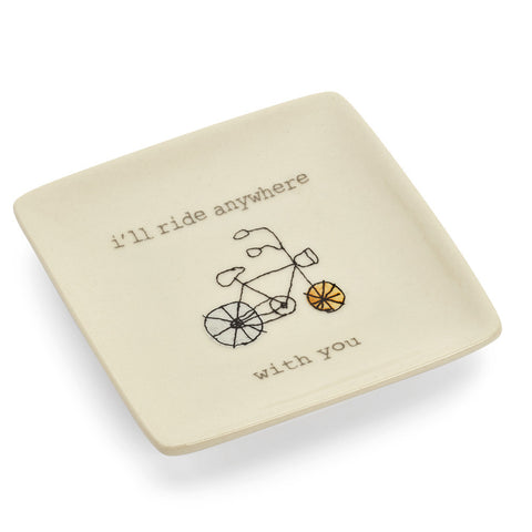 I'll Ride Anywhere With You Ring Dish