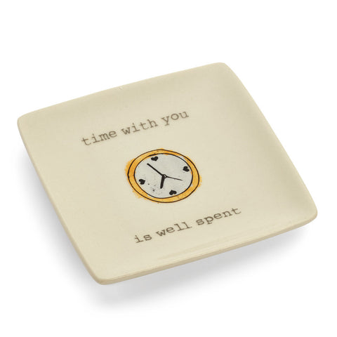 Time With You is Well Spent Ring Dish