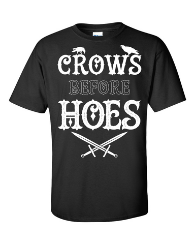 Crow Before Hoes T-Shirt