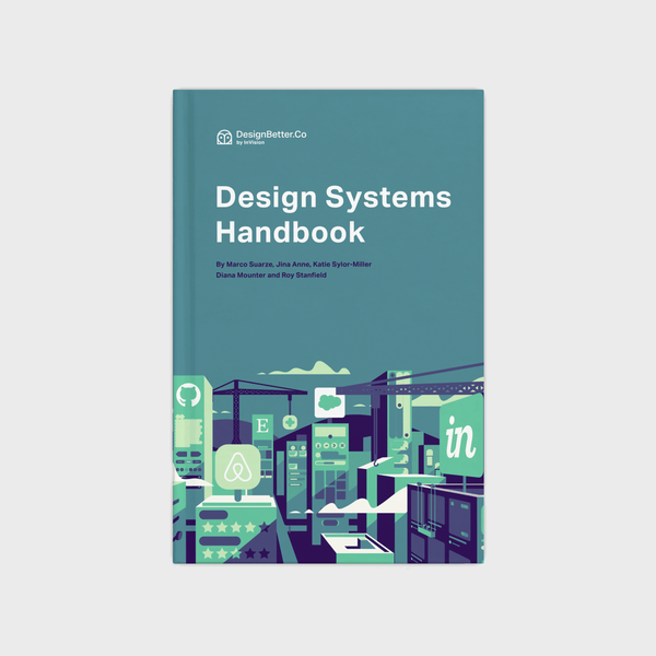 The Design Systems Handbook