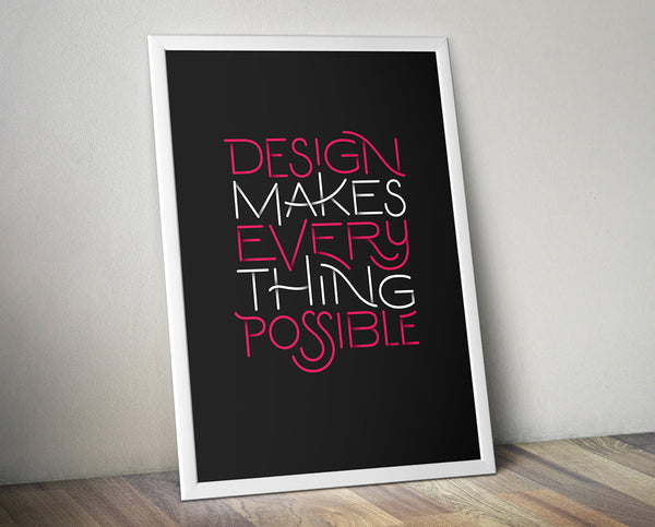 Poster | Jeff Sheldon | Design makes everything possible