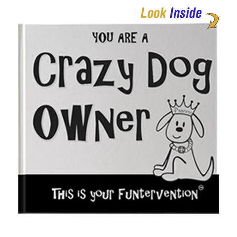 Crazy Dog Owner Book