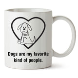 Dogs Are My Favorite Kind of People Mug