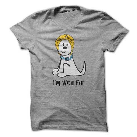 I'm With Fur T-Shirt