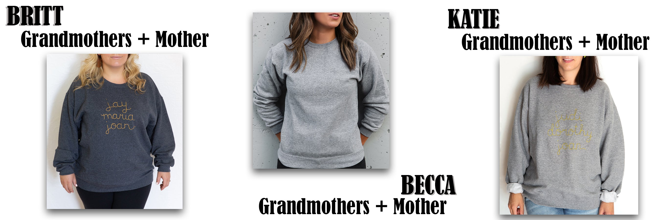 customized femme sweater with grandmothers and mothers name hand embroidered on it