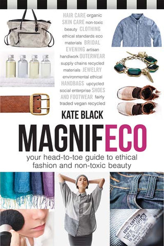 head to toe guide to ethical fashion and non toxic beauty