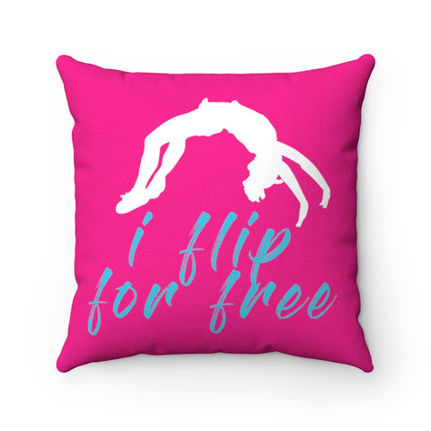 I flip for Free (PINK) Square Pillow