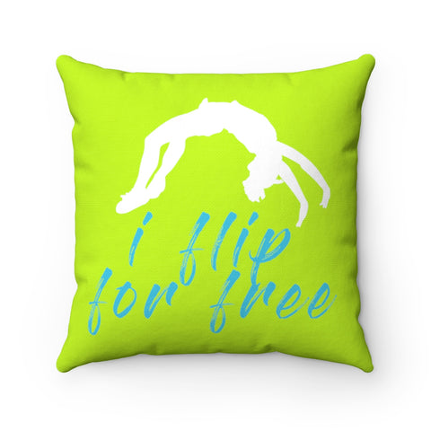 I flip for Free (Chartreuse) Square Pillow