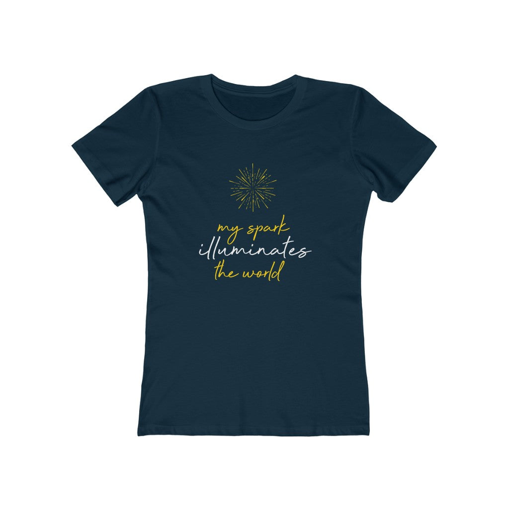 My Spark Illuminates the world- Women's Tee