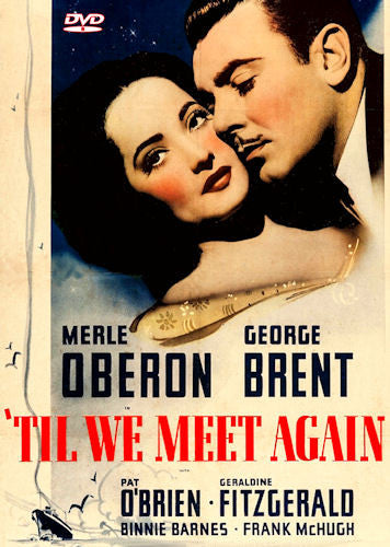 'Til We Meet Again (1940) DVD