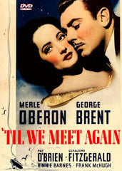 'Til We Meet Again (1940)
