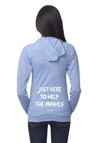 FTLA Apparel ~ For The Love of Animals Apparel:  Unisex Sweatshirts - Unisex Eco Tri Royal Blue Organic Cotton & RPET Lightweight Zip Up Hoodie - Just Here To Help The Animals - XS-2XL