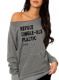 FTLA Apparel ~ For The Love of Animals Apparel:  Off The Shoulder Sweatshirt - Eco Grey Off the Shoulder Sweatshirt – Refuse Single-Use Plastic