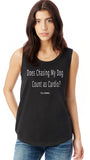 FTLA Apparel ~ For The Love of Animals Apparel:  Muscle Tank - Does Chasing My Dog Count as Cardio? Black Ladies' Cap Sleeve Tank Top