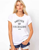 Mother of Fur Dragons Women's White Cotton Tee