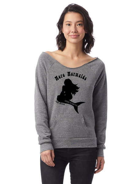 FTLA Apparel ~ For The Love of Animals Apparel:  Off The Shoulder Sweatshirt - More Mermaids Eco Grey Eco Fleece Off the Shoulder Sweatshirt