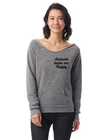 FTLA Apparel ~ For The Love of Animals Apparel:  Off The Shoulder Sweatshirt - Animals Make Me Happy Eco Grey Eco Fleece Off the Shoulder Sweatshirt