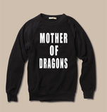 FTLA Apparel ~ For The Love of Animals Apparel:  Unisex Sweatshirts - Mother of Dragons Unisex Eco Fleece Crewneck Sweatshirt
