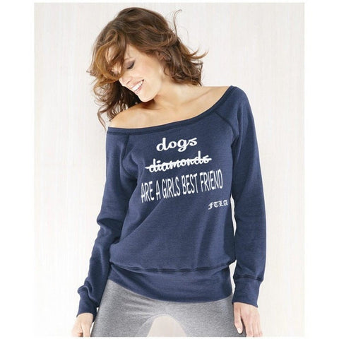 FTLA Apparel ~ For The Love of Animals Apparel:  Off The Shoulder Sweatshirt - Dogs Are A Girls Best Friend Tri-blend Fleece Off the Shoulder Sweatshirt