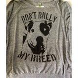 FTLA Apparel Eco Grey Off The Shoulder Eco-Jersey Slouchy Pullover - Don't Bully My Breed-Off The Shoulder Pullover-FTLA Apparel-S-For The Love of Animals Apparel