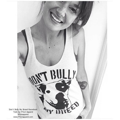 FTLA Apparel - FTLA Apparel Eco Jersey Racerback Tank Don't Bully My Breed-Tank Top-For The Love of Animals Apparel