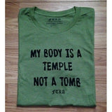 FTLA Apparel ~ For The Love of Animals Apparel:  Unisex T-Shirt - FTLA Apparel Men's/Unisex Jersey Short Sleeve Tee -  My Body Is A Temple Not A Tomb