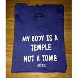 FTLA Apparel FTLA Apparel Men's/Unisex Jersey Short Sleeve Tee - My Body Is A Temple Not A Tomb-Unisex T-Shirt-FTLA Apparel-XS-Royal Blue-For The Love of Animals Apparel
