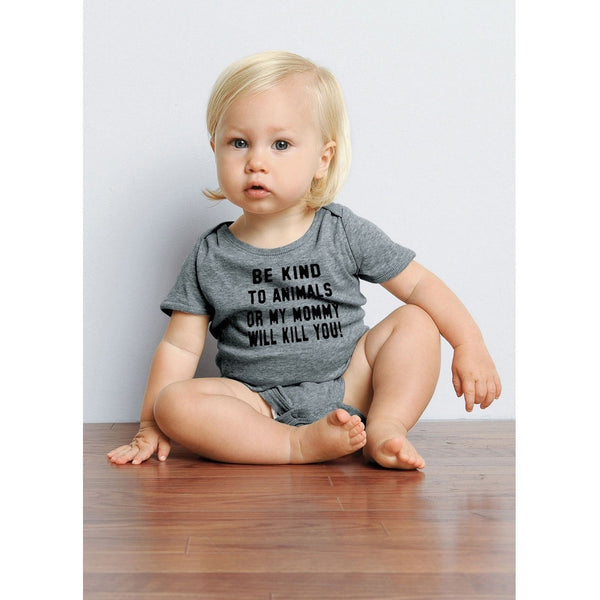 FTLA Apparel ~ For The Love of Animals Apparel:  Onesie - Infant Baby Rib Short Sleeve Onesie Be Kind To Animals OR My MOMMY Will