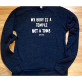 FTLA Apparel Unisex Denim Navy Tri-blend Fleece Crew Sweatshirt - My Body Is A Temple Not A Tomb-Unisex Sweatshirts-FTLA Apparel-XS-TRI-DENIM-White Ink-For The Love of Animals Apparel