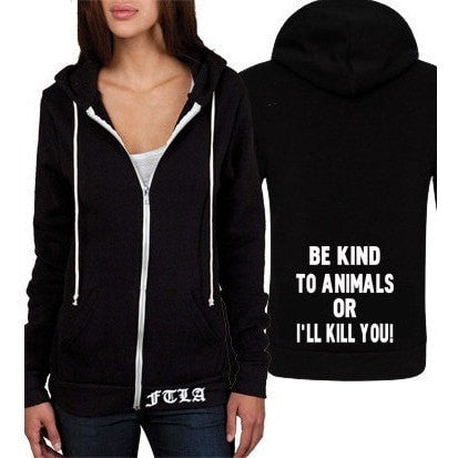 FTLA Apparel Unisex Eco-Fleece Hooded Full-Zip Sweatshirt - BE KIND TO ANIMALS OR I'LL KILL YOU!-Unisex Sweatshirts-FTLA Apparel-XS-Solid Black-For The Love of Animals Apparel