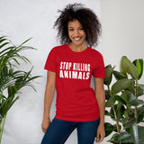 FTLA Apparel ~ For The Love of Animals Apparel:   - STOP KILLING ANIMALS Short-Sleeve Unisex T-Shirt