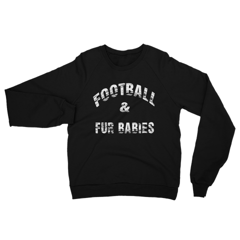 FTLA Apparel ~ For The Love of Animals Apparel:  Unisex Sweatshirts - FOOTBALL & FUR BABIES Unisex Fleece Raglan Sweatshirt