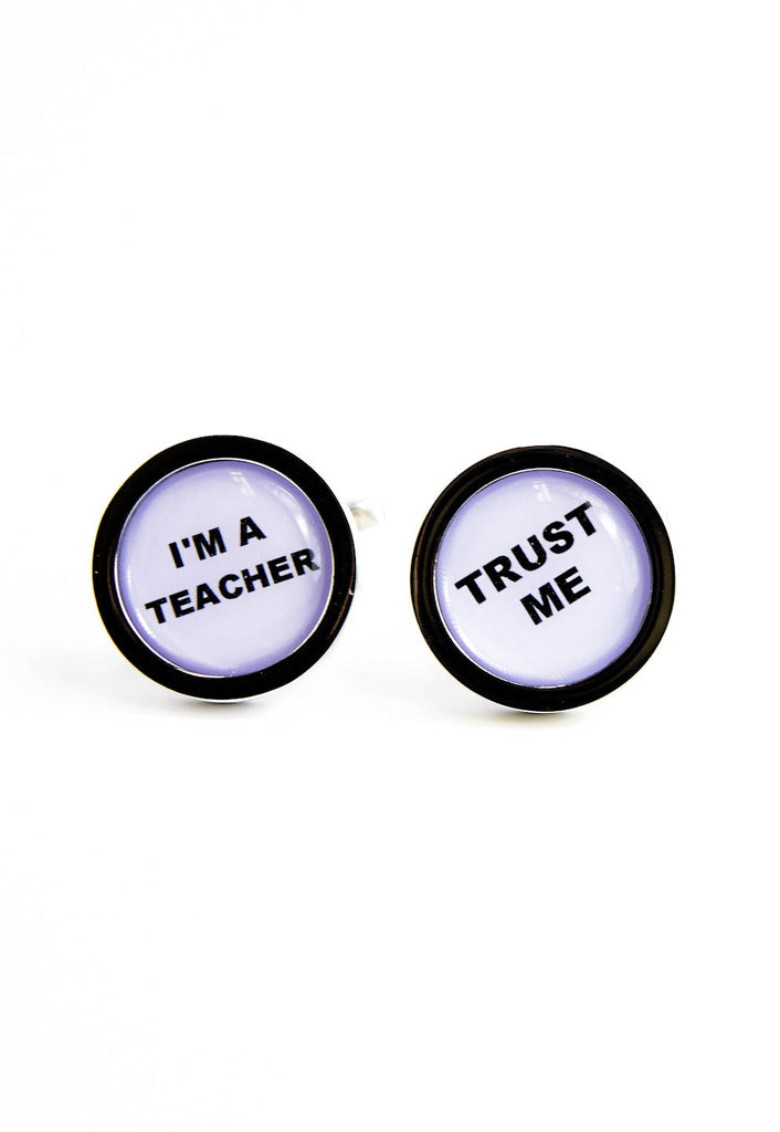 Trust me I'm a Teacher Cufflinks
