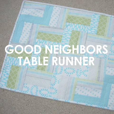 Good Neighbors Table Runner pattern