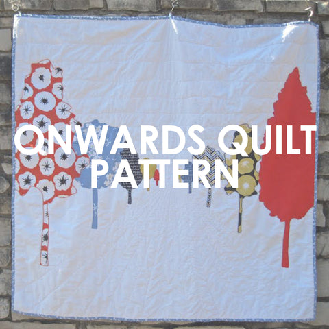 Onwards Quilt