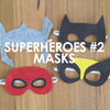 Superheroes #2 Masks