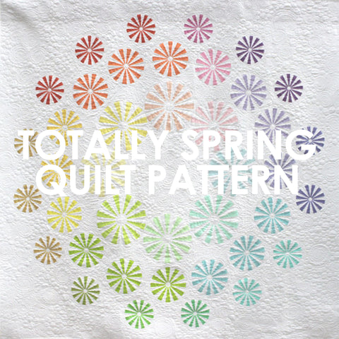Totally Spring Quilt Pattern