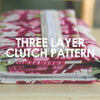 Three Layer Clutch