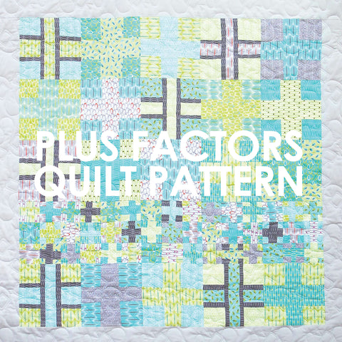 Plus Factors Quilt Pattern