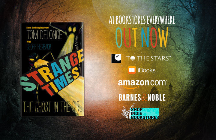 TOM DELONGE RELEASES NEW YA NOVEL SERIES FOR MULTI-MEDIA FRANCHISE STRANGE TIMES
