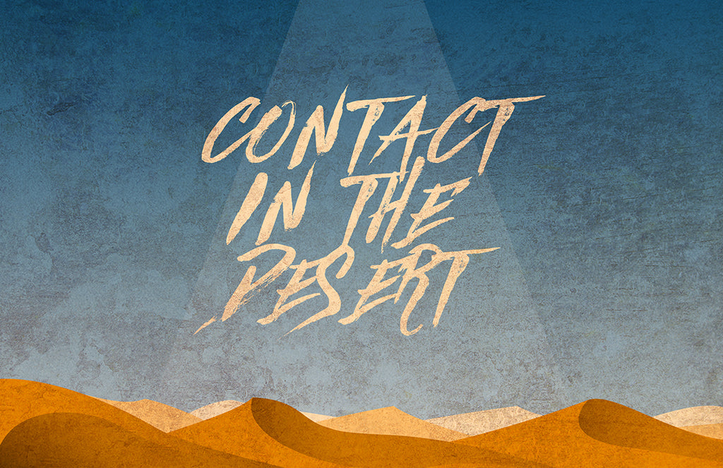 Contact in the Desert Preview
