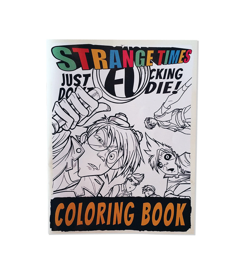 Strange Times Coloring Book