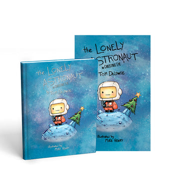 The Lonely Astronaut On Christmas Eve Glow in Dark Edition - To The Stars...