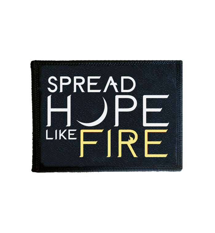 Spread Hope Like Fire Patch